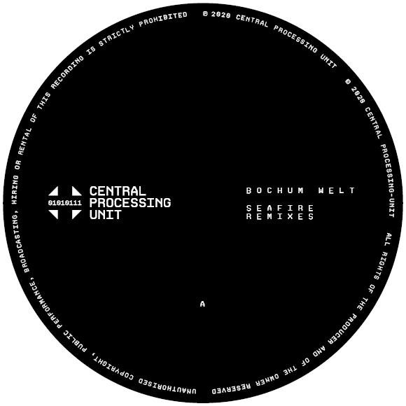 Bochum Welt - Seafire Remixes
